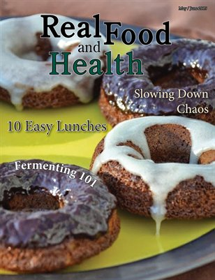 Real Food and Health May/June 2015