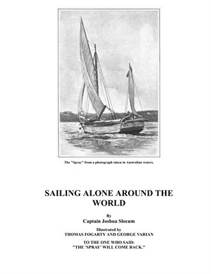 Sailing Alone Around the World, Capt. Joshua Slocum