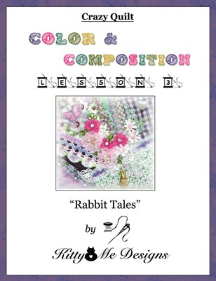 Crazy Quilt: Color and Composition - Lesson 3