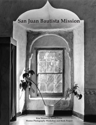 San Juan Bautista Mission -Weston Workshop 2012