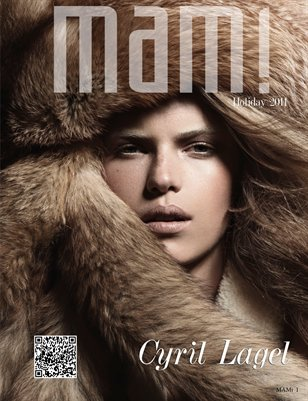 MAMI MAGAZINE HOLIDAY 2011 CYRIL LAGEL EDITION