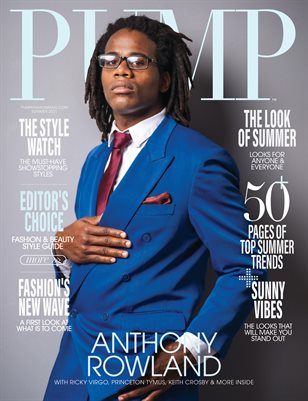 PUMP Magazine | The June Style Issue | Vol.1