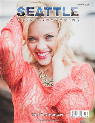 Seattle Talent Magazine October 2016 Edition