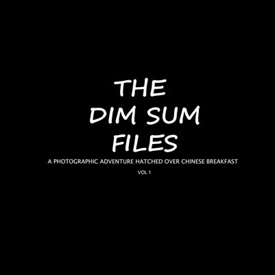 The Dim Sum Files