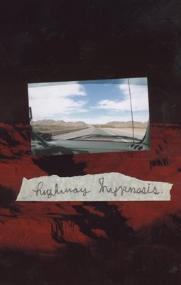 Signs - Highway Hypnosis