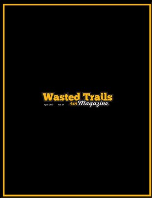 Wasted Trails 4x4 Magazine April 2015 vol 23
