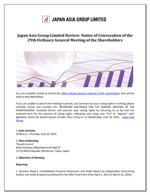 Japan Asia Group Limited Review: Notice of Convocation of the 29th Ordinary General Meeting of the Shareholders