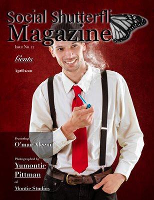 Issue No. 11 - Gents - Social Shutterfli Magazine
