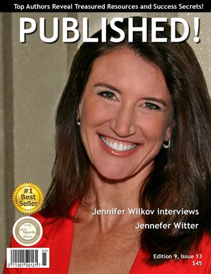 PUBLISHED! Magazine featuring Jennifer Wilkov interviews Jennefer Witter