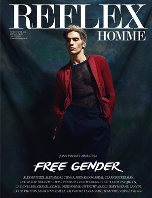 "REFLEX HOMME march/paril16 ""Free Gender"" Juan Manuel Arancibia"