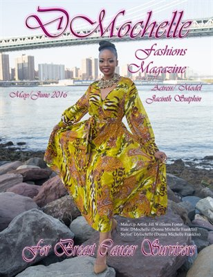 DMochelle Fashions Magazine May 2016