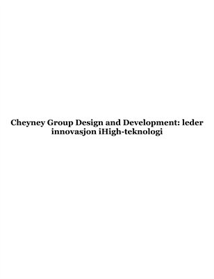 Cheyney Group Design and Development: leder innovasjon iHigh-teknologi