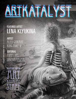 Art Katalyst Magazine December 2014 Issue 8 - Nostalgia