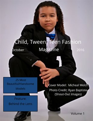 Child, Tween, Teen Magazine, 25 Most Beautiful/Handsome Models of October, Vol. 1