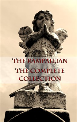 The Rampallian: The Complete Collection