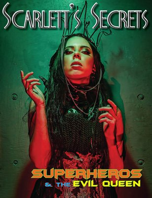 Scarlett's Secrets Issue 12 - Superheros and the Evil Queen