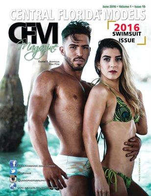 CFM Magazine Vol 1 Issue 10 • June 2016