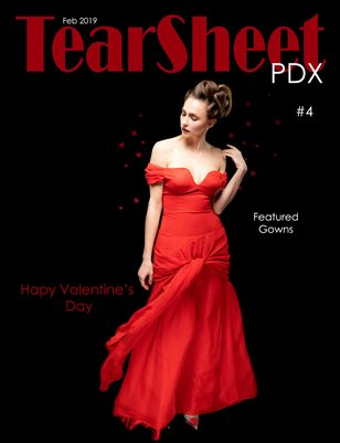 TearSheet PDX - February 2019 - Issue #4 - Be My Valentine Edition