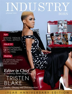 Industry Born Magazine 1 Year Anniversary Edition