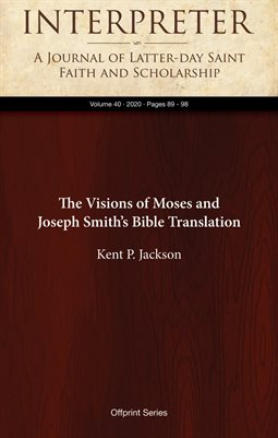The Visions of Moses and Joseph Smith's Bible Translation