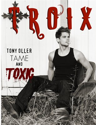 "TONY OLLER ""Tame and Toxic"""