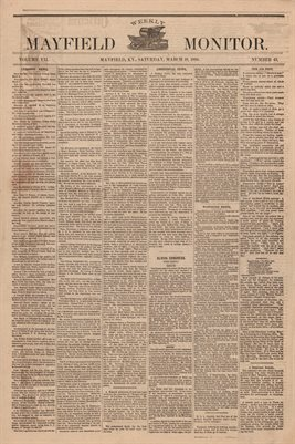 (PAGES 1-2 ) MARCH 18, 1882 MAYFIELD MONITOR NEWSPAPER, MAYFIELD, GRAVES COUNTY, KENTUCKY