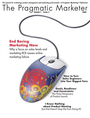 The Pragmatic Marketer: Volume 7 Issue 2