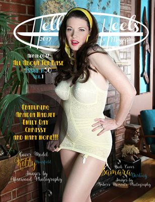 Hell on Heels Magazine April 2017 Issue #50 Vol.1 All about the Base