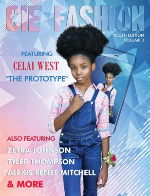 CIE Fashion Magazine Youth Edition Vol. 3 Ft. Celai West