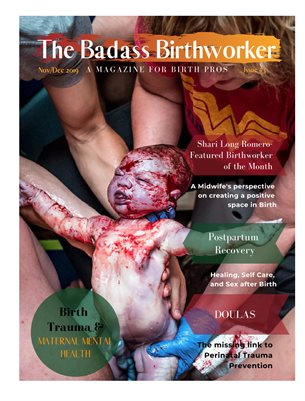 The Badass Birthworker Mag- Issue #3