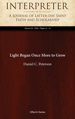 Light Began Once More to Grow