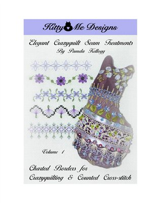 Elegant Crazy Quilt Seam Treatments Volume 1