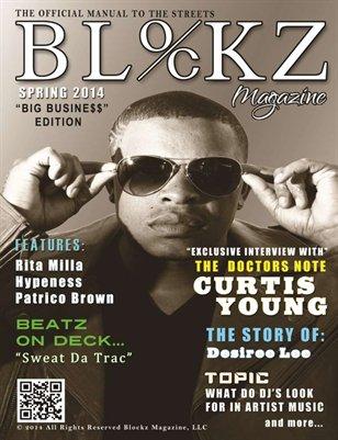 """March 2014 """"Big Busine$$"""" Edition"""