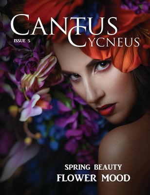 Cantus Cycneus Magazine - Flower Mood - ISSUE #5