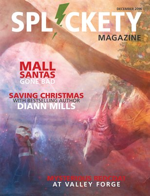 Splickety Magazine - December 2016