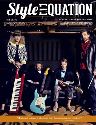 Style Equation Magazine -THE STYLE OF MUSIC ISSUE