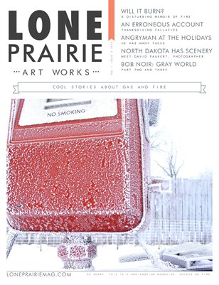 Lone Prairie Art Works Magazine: Volume 1 Issue 2