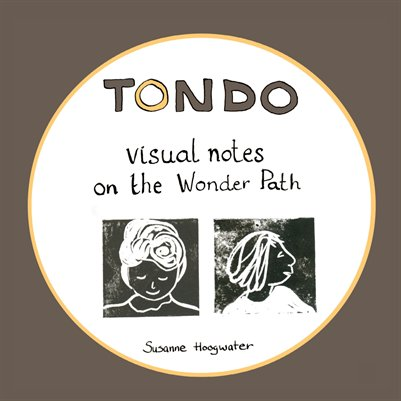 Tondo - Visual notes on the wonder path - Complete edition