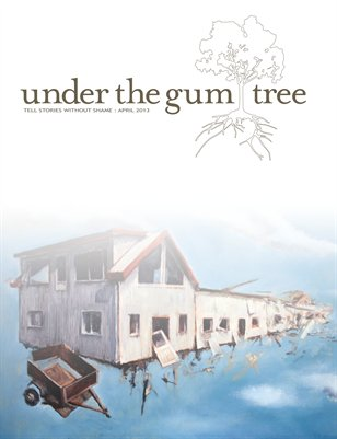 Under the Gum Tree::April 2013