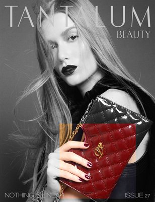 "Tantalum Magazine Issue 27 ""Beauty Edition"" // November 2013"