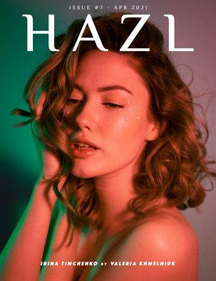 HAZL Magazine: ISSUE #7 - Apr 2021