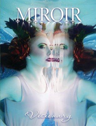 MIROIR MAGAZINE • Visionary • Melior by Nina Pak