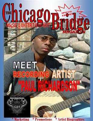 "The Chicago Bridge Magazine Presents RnB Recording Artist ""Paul Richardson"""
