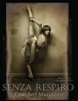 Senza Respiro: Fine Arts Magazine - Spring 2011