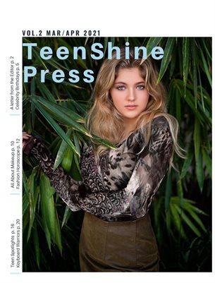 TeenShine Press Vol 2 Mar/Apr 2021