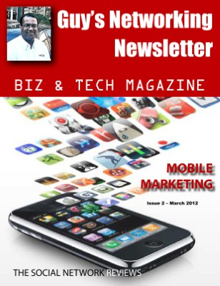 Guy's Networking Newsletter Biz & Tech Magazine - March 2012