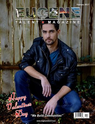 Eugene Talent Magazine February 2017 Edition