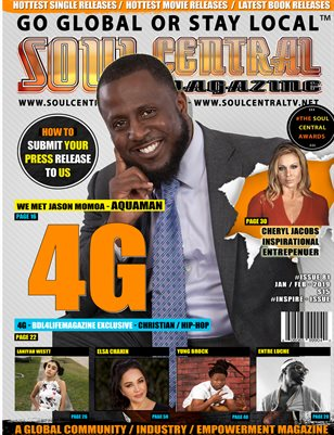 Soul Central Magazine Edition 81 #Gospel Artist 4G