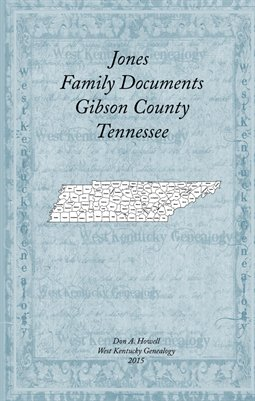 Jones Family Documents, Gibson County, Tennessee