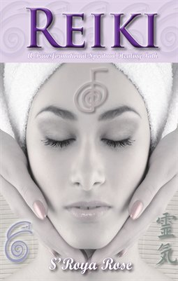 REIKI a Transformational Spiritual Healing Path